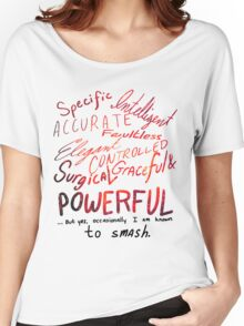 I Am Known to Smash Women's Relaxed Fit T-Shirt