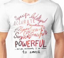 I Am Known to Smash Unisex T-Shirt