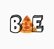 Pizza is BAE Unisex T-Shirt