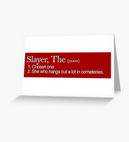 Slayer, The Definition (white type) Greeting Card