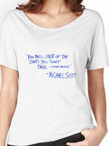 The Office Michael Scott quote Women's Relaxed Fit T-Shirt