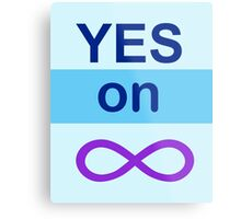 Yes on Infinity Metal Print