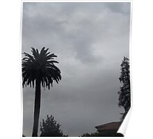 Before the Storm - Southern California gloomy day Poster