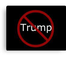 Anti Trump Canvas Print