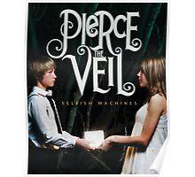 Selfish Machines Pierce The Veil - dono Poster