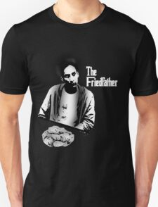 The Friedfather T-Shirt