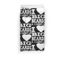 I Love Big Beards Duvet Cover
