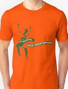 Finish Your Vegetables Unisex T-Shirt