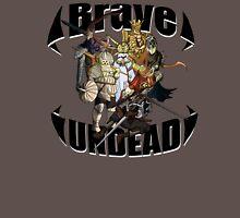 Brave Undead Unisex T-Shirt
