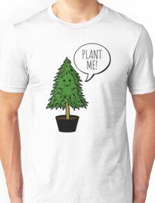 PLANT ME! T-Shirt