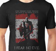 I Fear No Evil Unisex T-Shirt