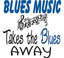 blues music takes the blues away Photographic Print