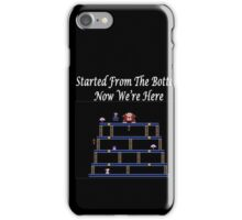 Started From The Bottom Now Were Here Mario/ Donkey Kong iPhone Case/Skin