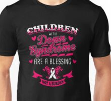 Children with Down Syndrome are A Blessing Unisex T-Shirt