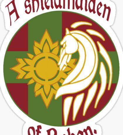 A Shield Maiden of Rohan Sticker
