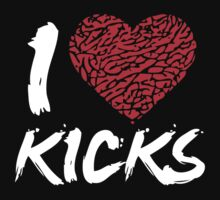 I love kicks by Chapman-Store