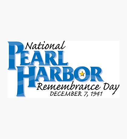 Pearl Harbor Remembrance Day Logo Photographic Print