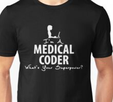 I'm A Medical Coder Unisex T-Shirt