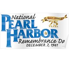 Pearl Harbor Remembrance Day 75th Anniversary Logo Poster