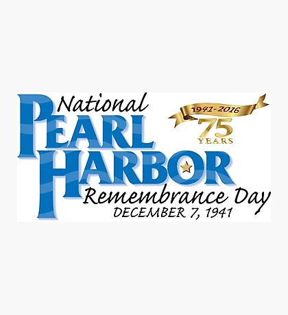 Pearl Harbor Remembrance Day 75th Anniversary Logo Photographic Print
