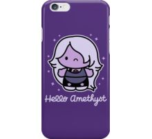 Hello Amethyst iPhone Case/Skin