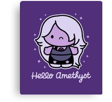 Hello Amethyst Canvas Print