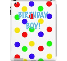 Birthday Boy! Colors iPad Case/Skin