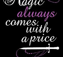 Magic Always Comes with a Price by madamebat