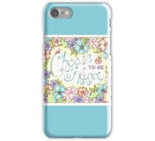 Choose to be Happy iPhone Case/Skin