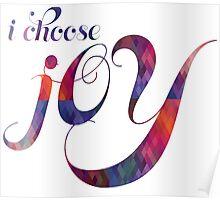 I choose Joy Poster