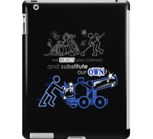 We Reject Your Cannon (Blue Version) iPad Case/Skin