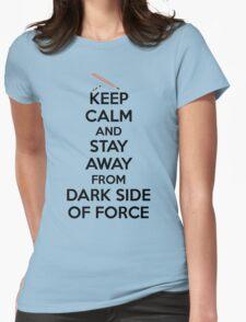 Keep Calm Dark Side Womens Fitted T-Shirt