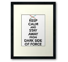 Keep Calm Dark Side Framed Print