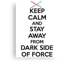 Keep Calm Dark Side Canvas Print
