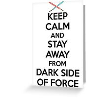 Keep Calm Dark Side Greeting Card