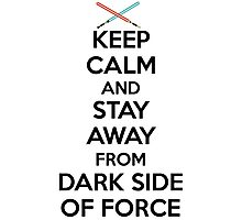 Keep Calm Dark Side Photographic Print