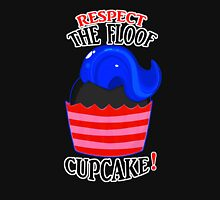 Respect The Floof, Cupcake! Unisex T-Shirt