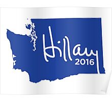 Hillary 2016 State Pride Signature - Washington Poster