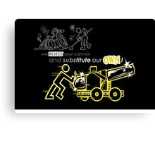 We Reject Your Cannon (Yellow Version) Canvas Print