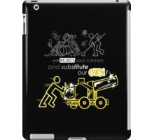 We Reject Your Cannon (Yellow Version) iPad Case/Skin