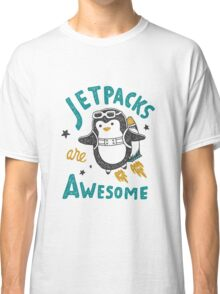 Jetpacks are Awesome Classic T-Shirt