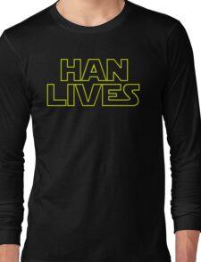 Han Lives Long Sleeve T-Shirt