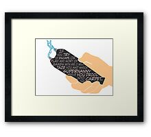 Quotes and quips - taser and Supernanny Framed Print