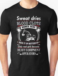 Real Girls Become Heavy Equipment Operator Unisex T-Shirt