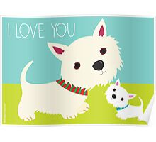 I Love You – Westie Poster