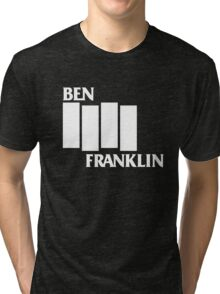 Ben Franklin / Black Flag (Monsters of Grok) Tri-blend T-Shirt