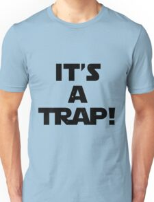 Star Wars - It's A Trap! Unisex T-Shirt