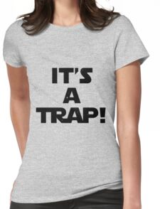 Star Wars - It's A Trap! Womens Fitted T-Shirt