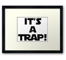 Star Wars - It's A Trap! Framed Print