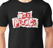 Max Planck / Sex Pistols (Monsters of Grok) Unisex T-Shirt